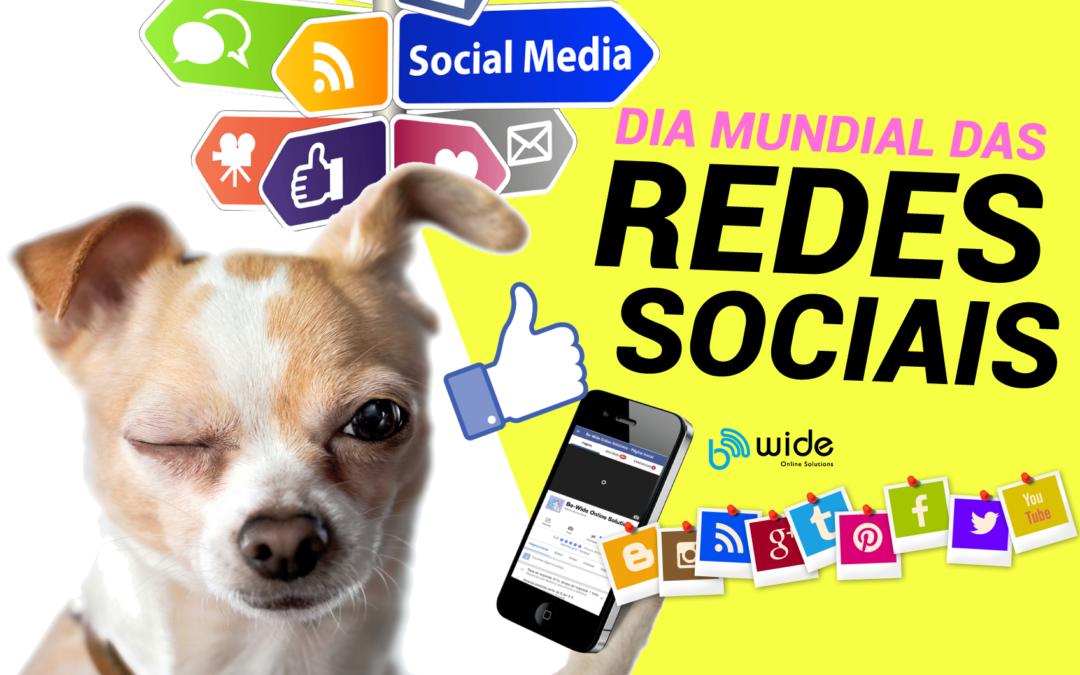 Redes Sociais, hoje é o dia!