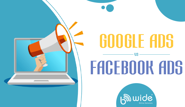 Comparison Google Ads vs Facebook Ads – Which Generates Best Results?