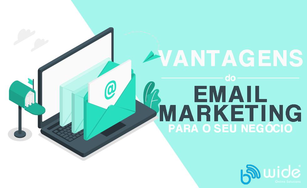 Vantagens e Impacto do Email Marketing para o Seu Negócio